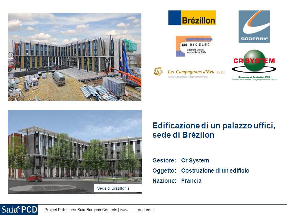 Edificazione di un palazzo uffici, sede di Brézilon