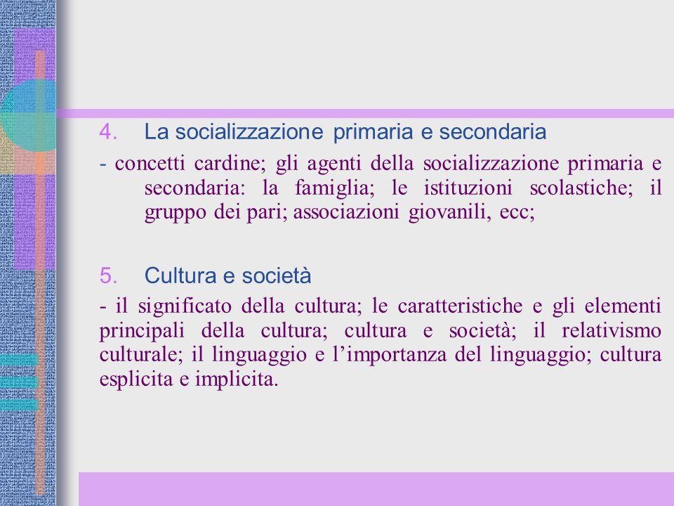 La socializzazione primaria e secondaria