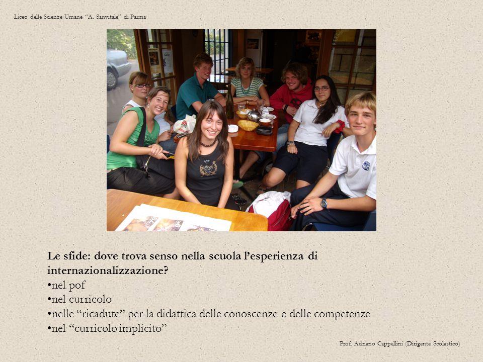 Le sfide: dove trova senso nella scuola l'esperienza di internazionalizzazione