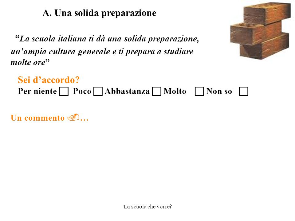 A. Una solida preparazione