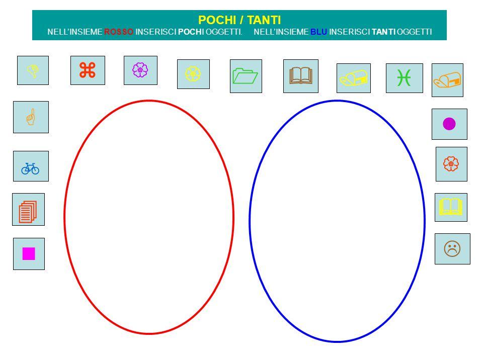                  POCHI / TANTI