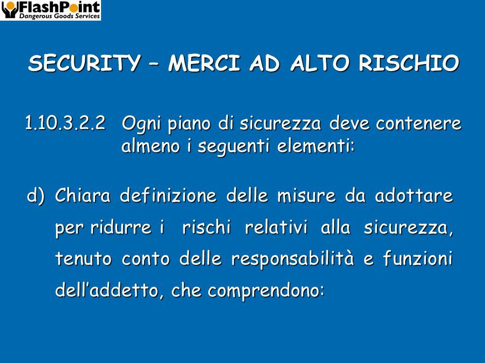 SECURITY – MERCI AD ALTO RISCHIO