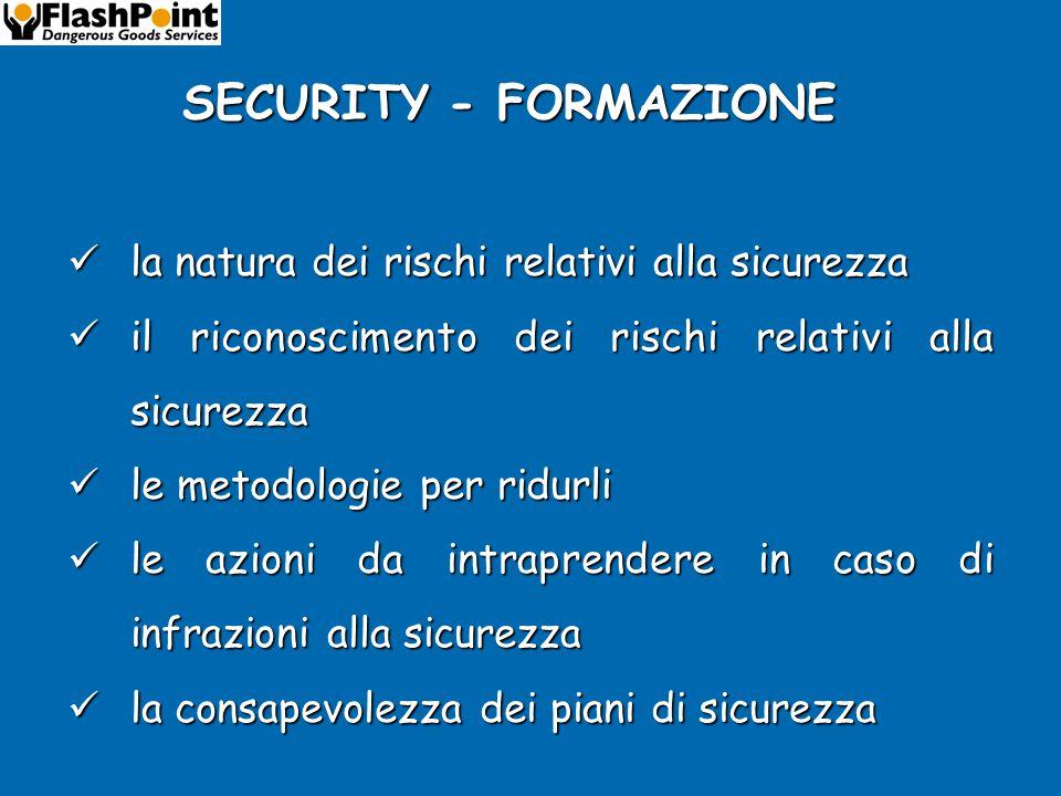 SECURITY - FORMAZIONE la natura dei rischi relativi alla sicurezza