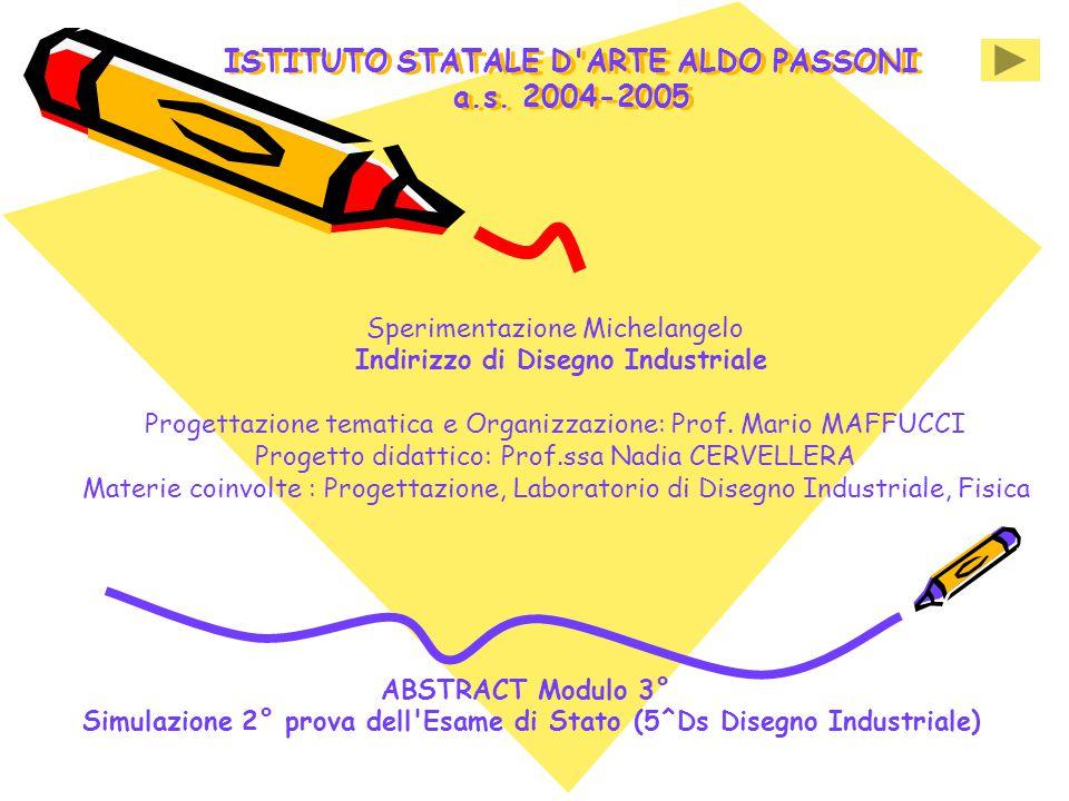 ISTITUTO STATALE D ARTE ALDO PASSONI a.s. 2004-2005