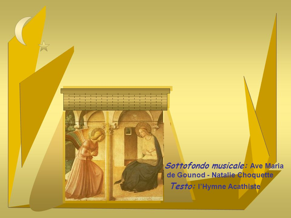 Sottofondo musicale: Ave Maria