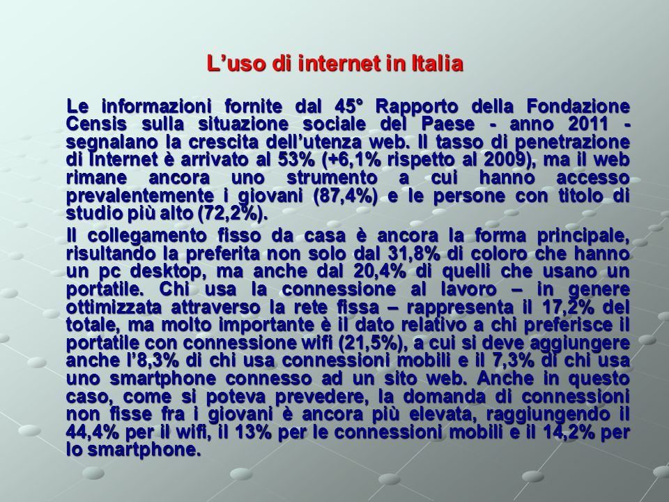 L'uso di internet in Italia