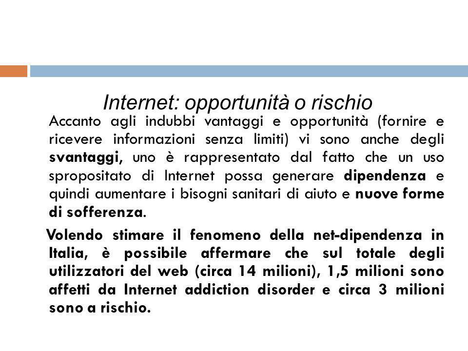 Internet: opportunità o rischio