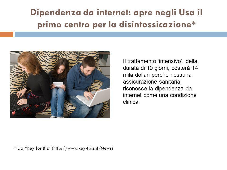 Dipendenza da internet: apre negli Usa il primo centro per la disintossicazione*