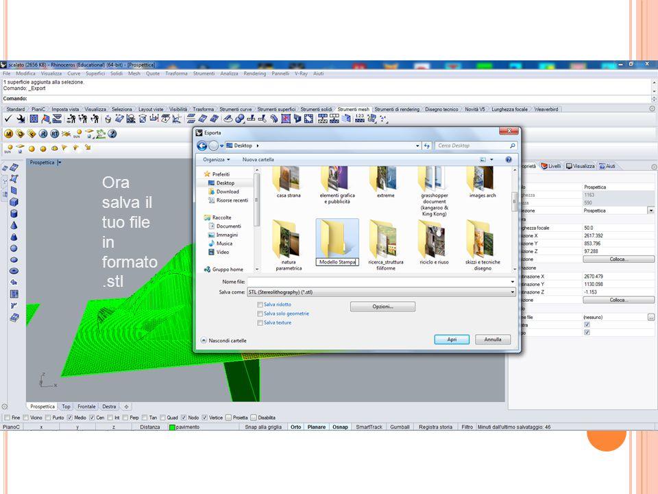 Ora salva il tuo file in formato .stl