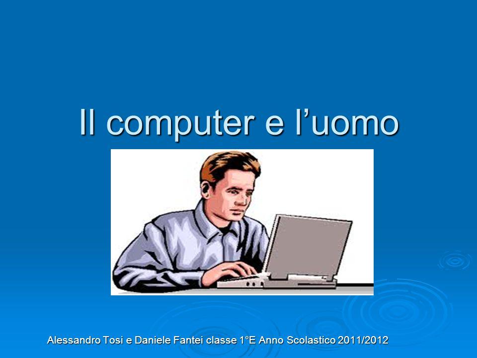 Alessandro Tosi e Daniele Fantei classe 1°E Anno Scolastico 2011/2012