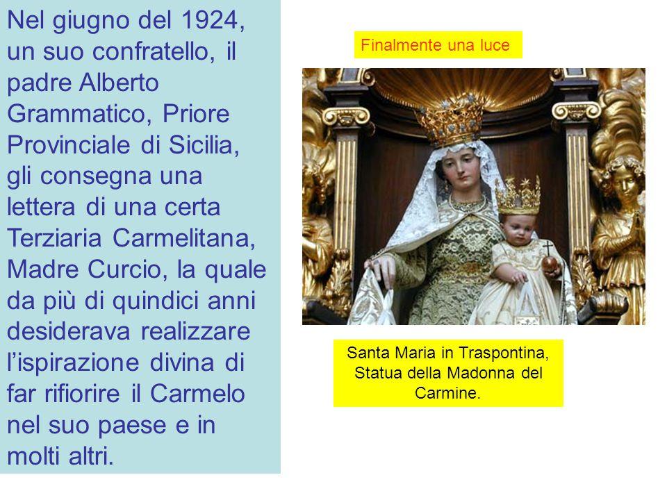 Santa Maria in Traspontina, Statua della Madonna del Carmine.