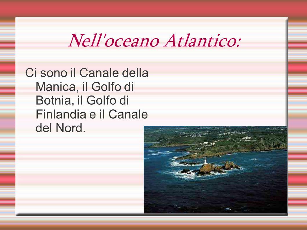 Nell oceano Atlantico: