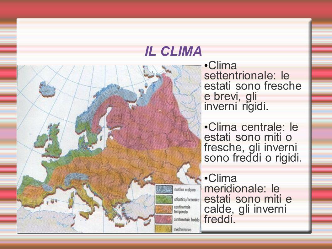 IL CLIMA Clima settentrionale: le estati sono fresche e brevi, gli inverni rigidi.