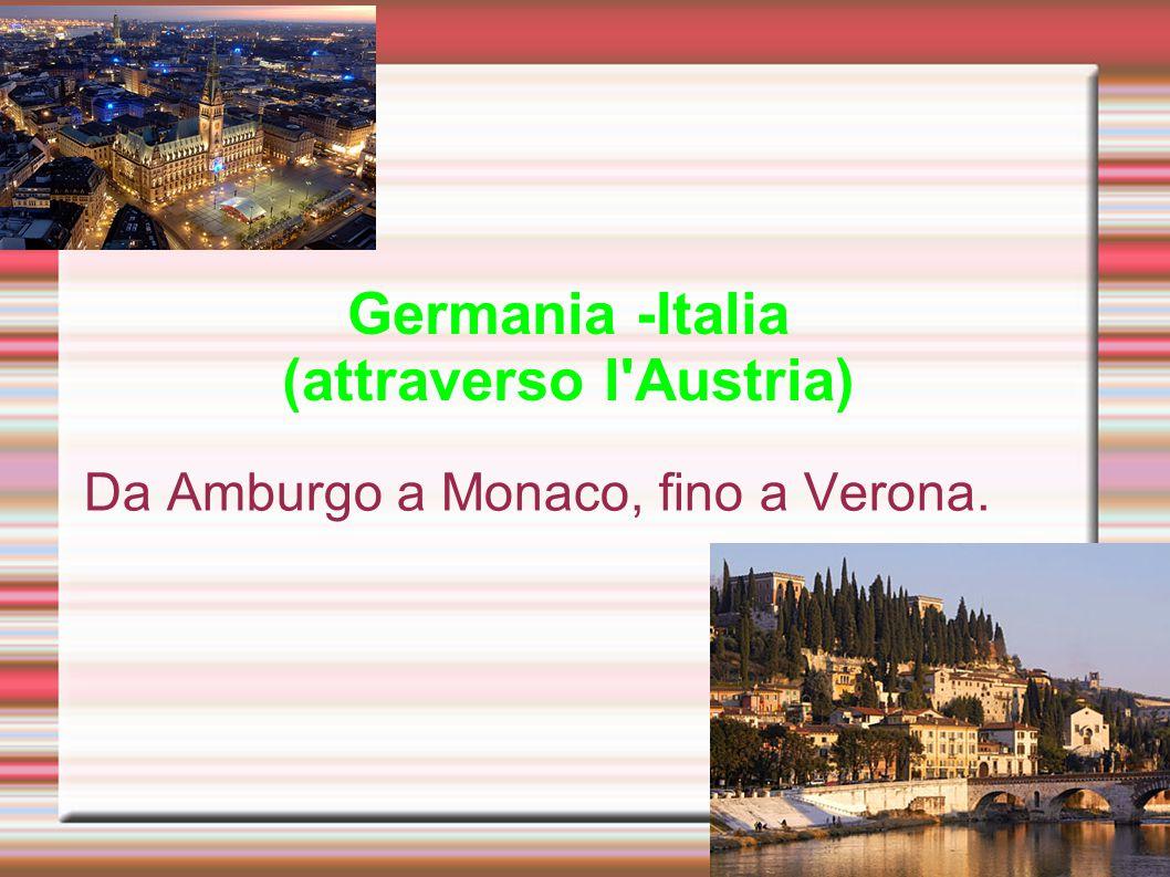 Germania -Italia (attraverso l Austria)
