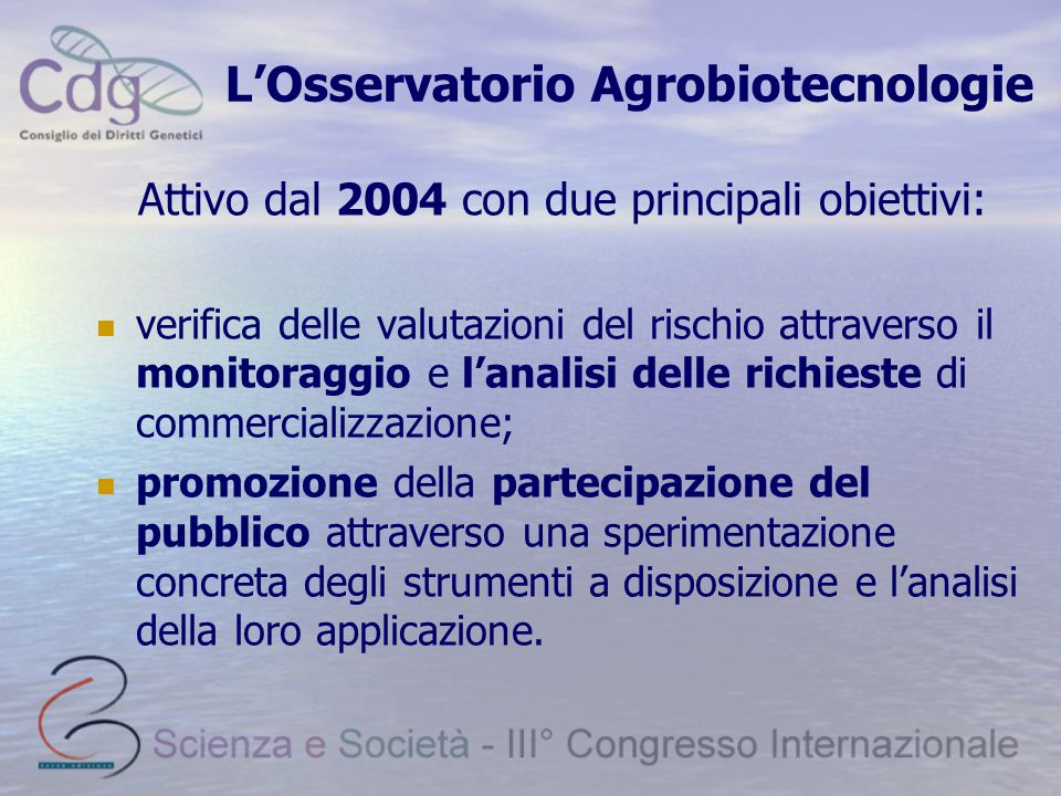 L'Osservatorio Agrobiotecnologie