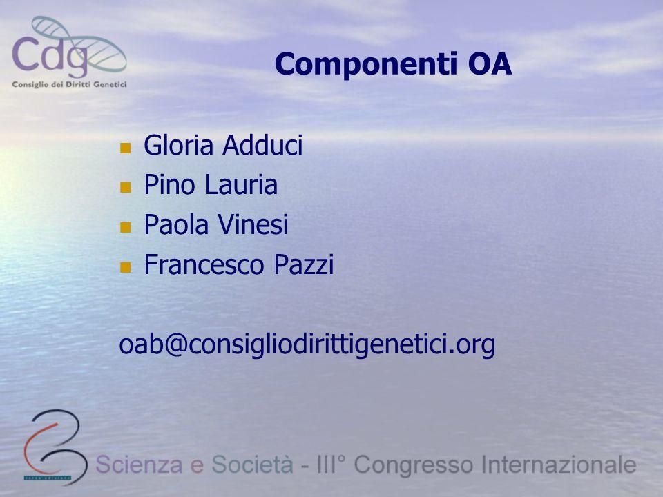 Componenti OA Gloria Adduci Pino Lauria Paola Vinesi Francesco Pazzi