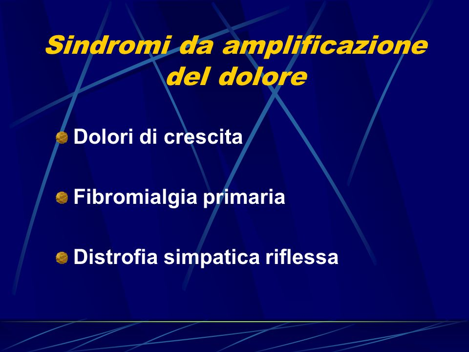 Sindromi da amplificazione del dolore
