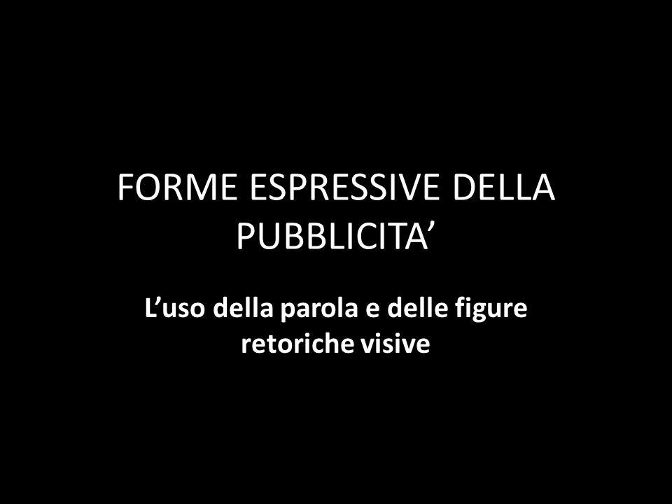 FORME ESPRESSIVE DELLA PUBBLICITA'