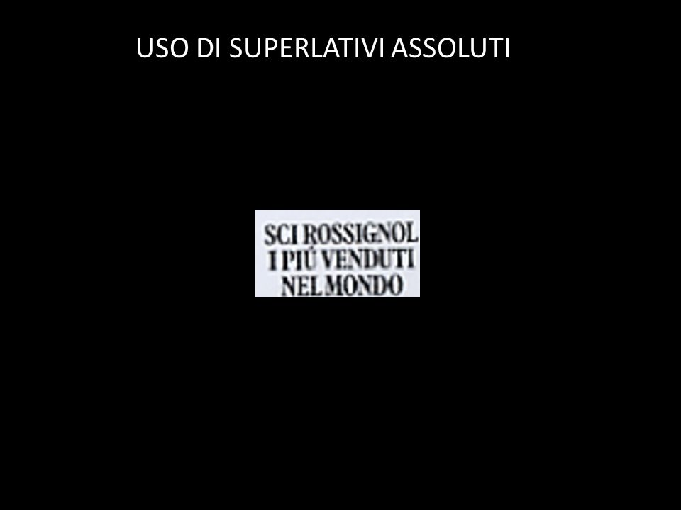 USO DI SUPERLATIVI ASSOLUTI