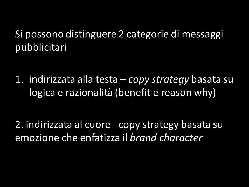 Si possono distinguere 2 categorie di messaggi pubblicitari