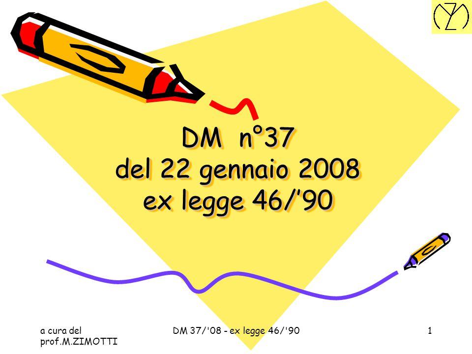 DM n°37 del 22 gennaio 2008 ex legge 46/'90