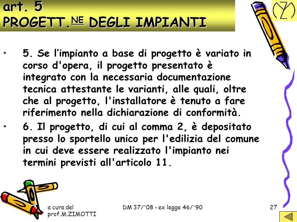 art. 5 PROGETT.NE DEGLI IMPIANTI