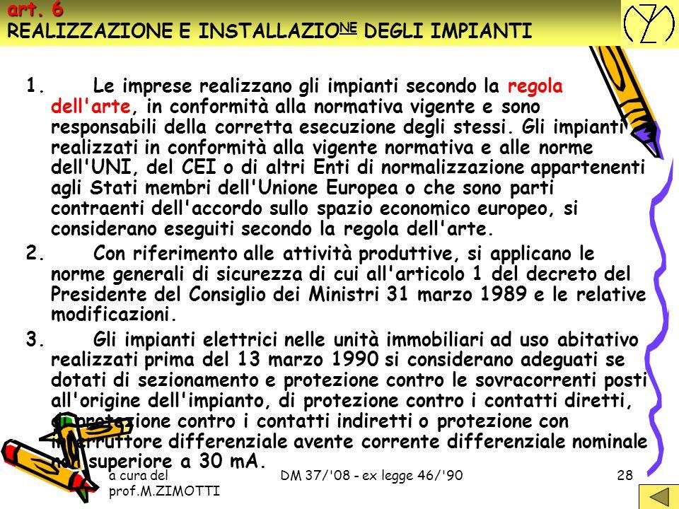 art. 6 REALIZZAZIONE E INSTALLAZIONE DEGLI IMPIANTI