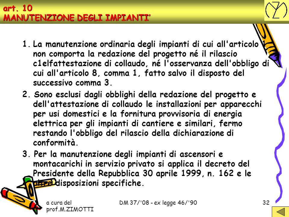 art. 10 MANUTENZIONE DEGLI IMPIANTI'