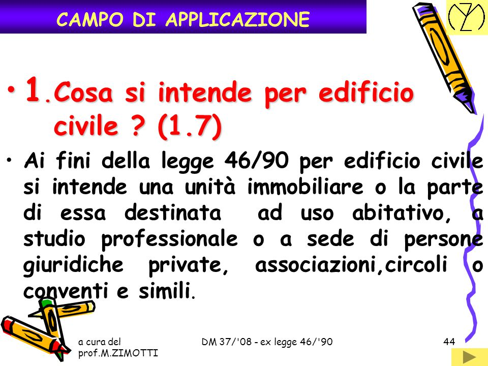 1. Cosa si intende per edificio civile (1.7)
