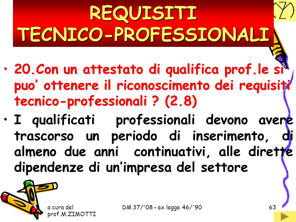REQUISITI TECNICO-PROFESSIONALI