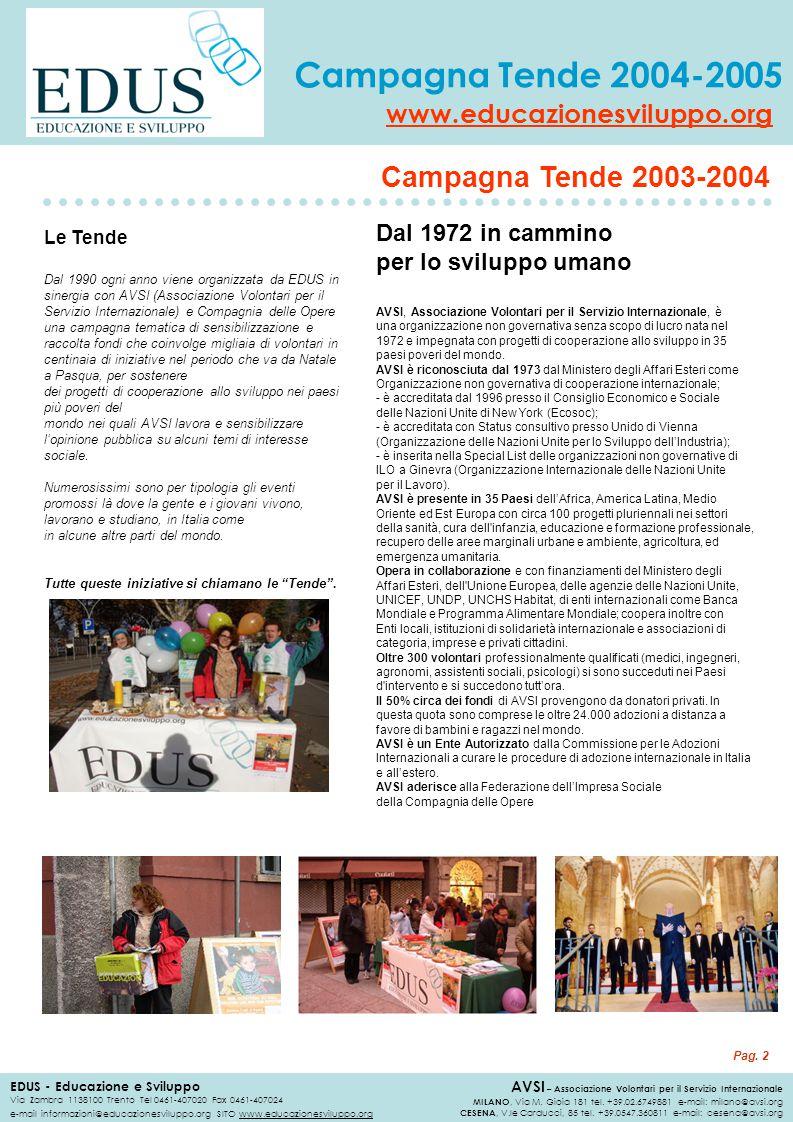 Campagna Tende 2003-2004 Dal 1972 in cammino per lo sviluppo umano