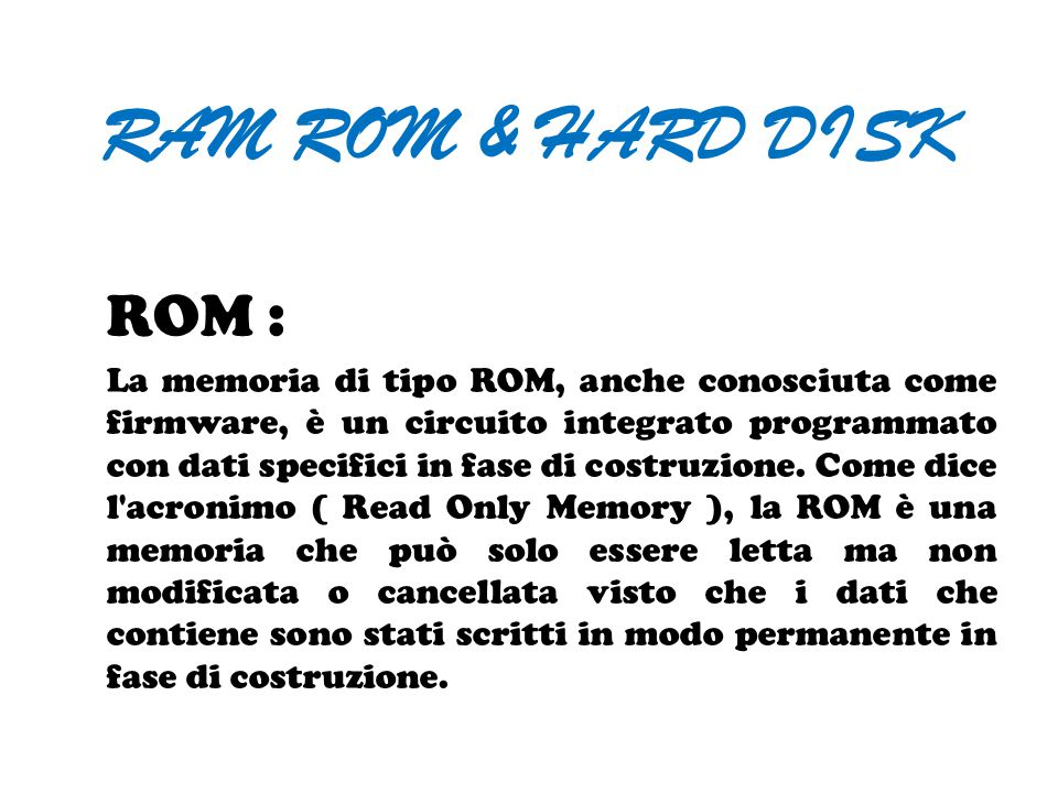 RAM ROM & HARD DISK ROM :
