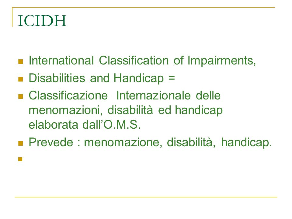 ICIDH International Classification of Impairments,