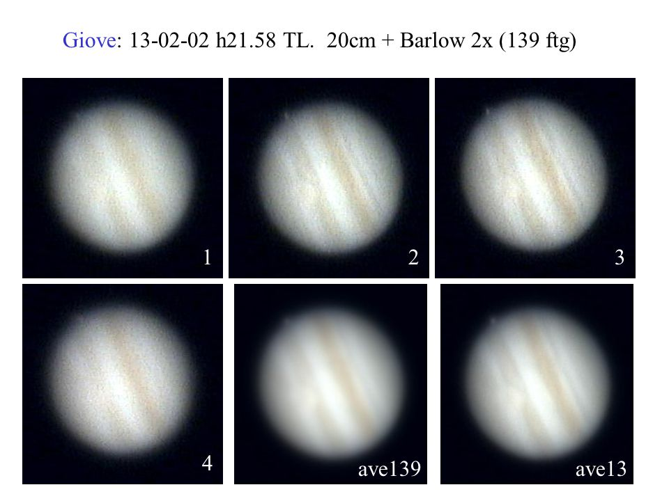 Giove: 13-02-02 h21.58 TL. 20cm + Barlow 2x (139 ftg)