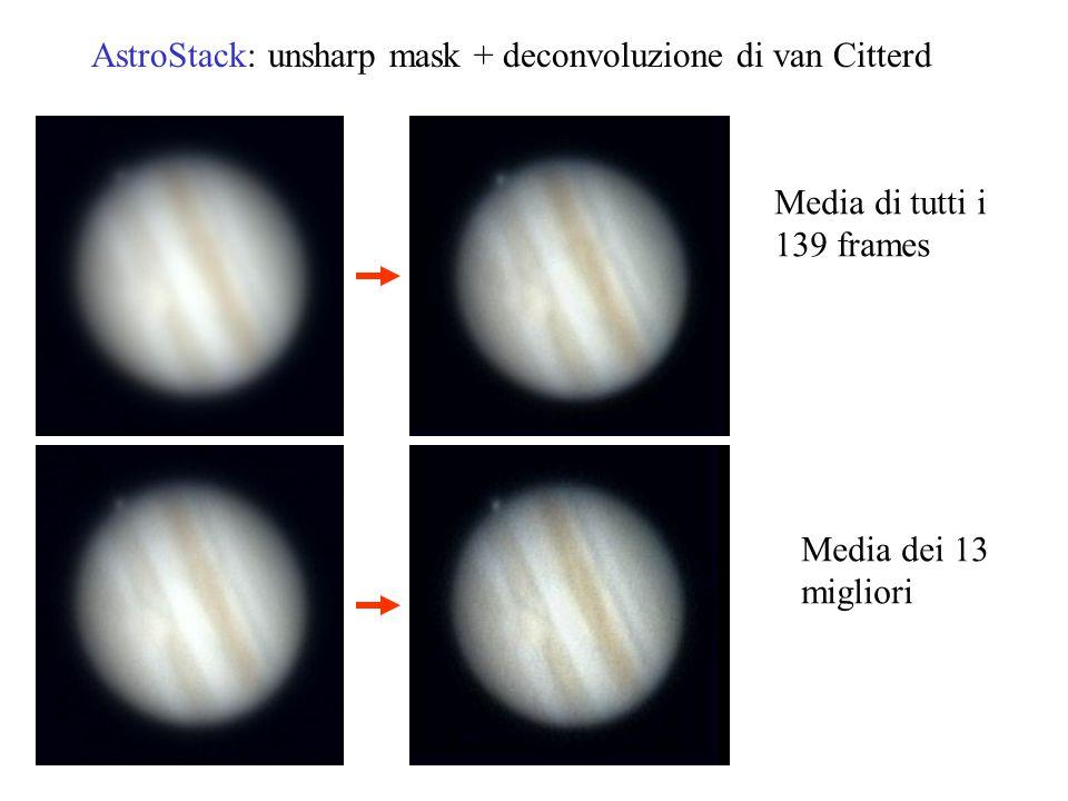 AstroStack: unsharp mask + deconvoluzione di van Citterd