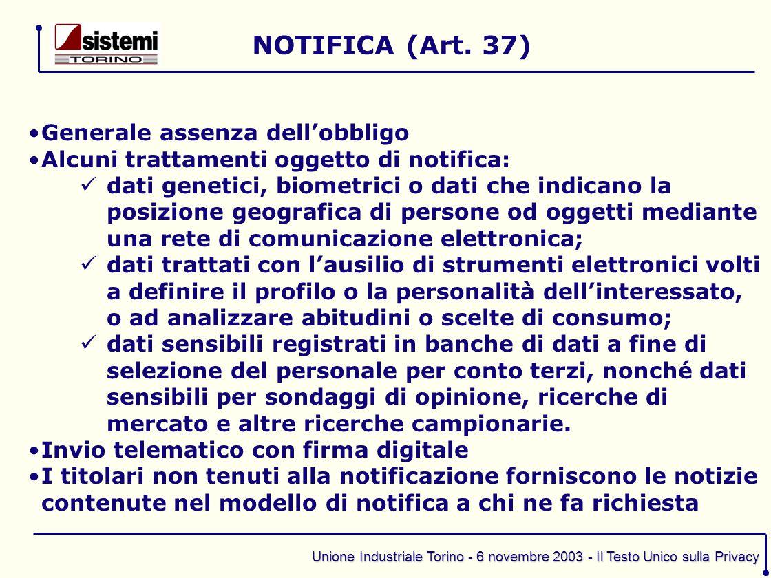 NOTIFICA (Art. 37) Generale assenza dell'obbligo
