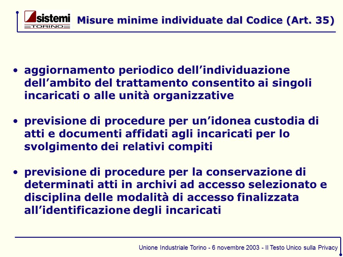 Misure minime individuate dal Codice (Art. 35)
