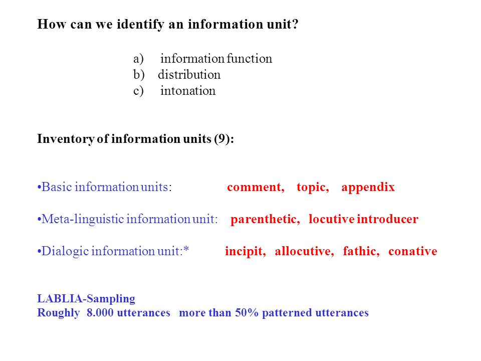 How can we identify an information unit