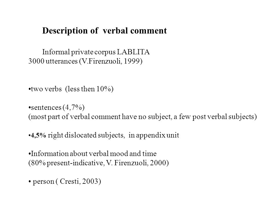 Description of verbal comment