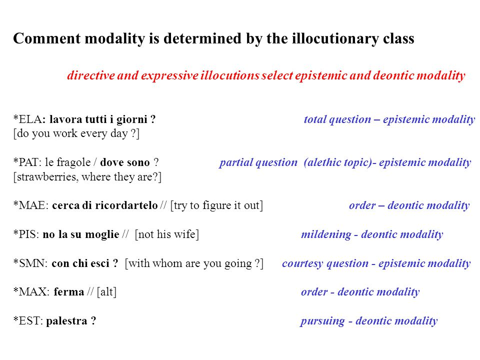 Comment modality is determined by the illocutionary class