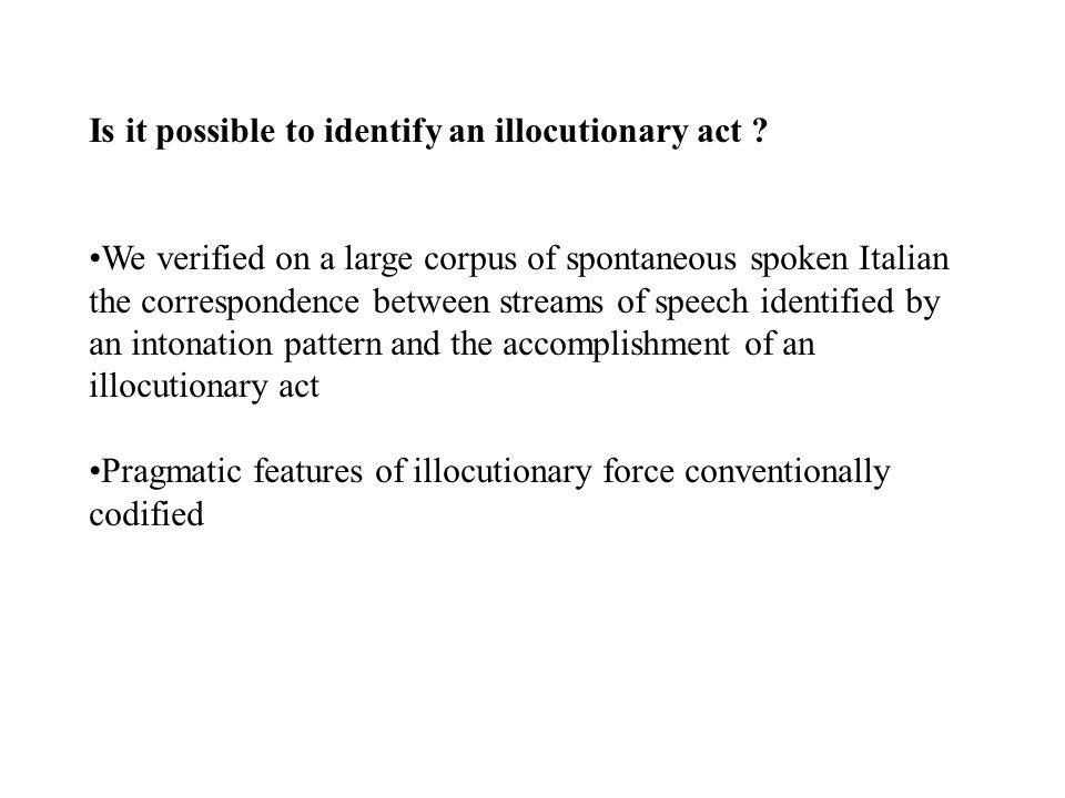 Is it possible to identify an illocutionary act