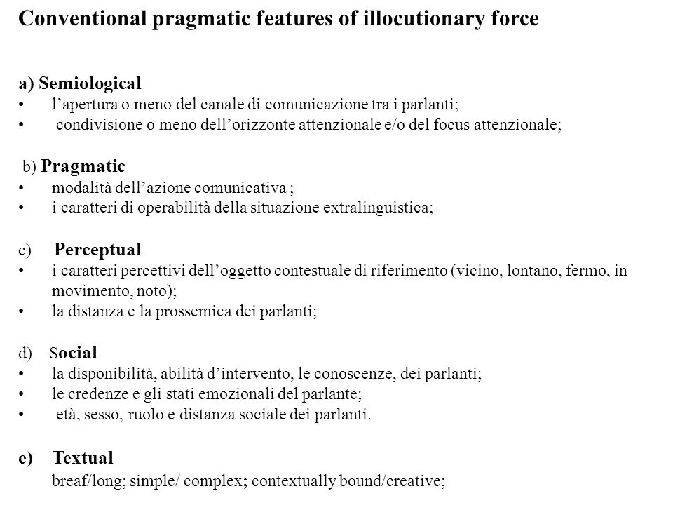 Conventional pragmatic features of illocutionary force