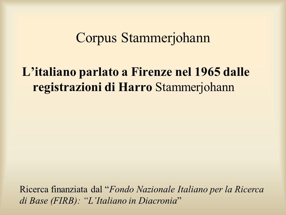 Corpus Stammerjohann L'italiano parlato a Firenze nel 1965 dalle registrazioni di Harro Stammerjohann.