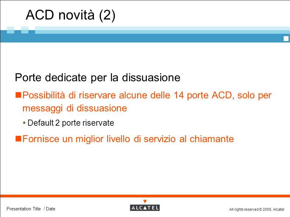 ACD novità (2) Porte dedicate per la dissuasione