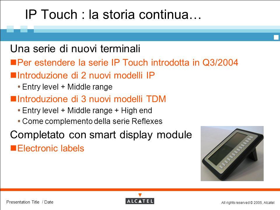IP Touch : la storia continua…