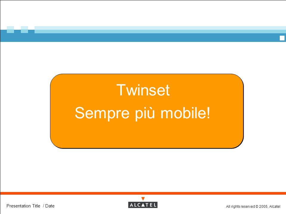 Twinset Sempre più mobile!