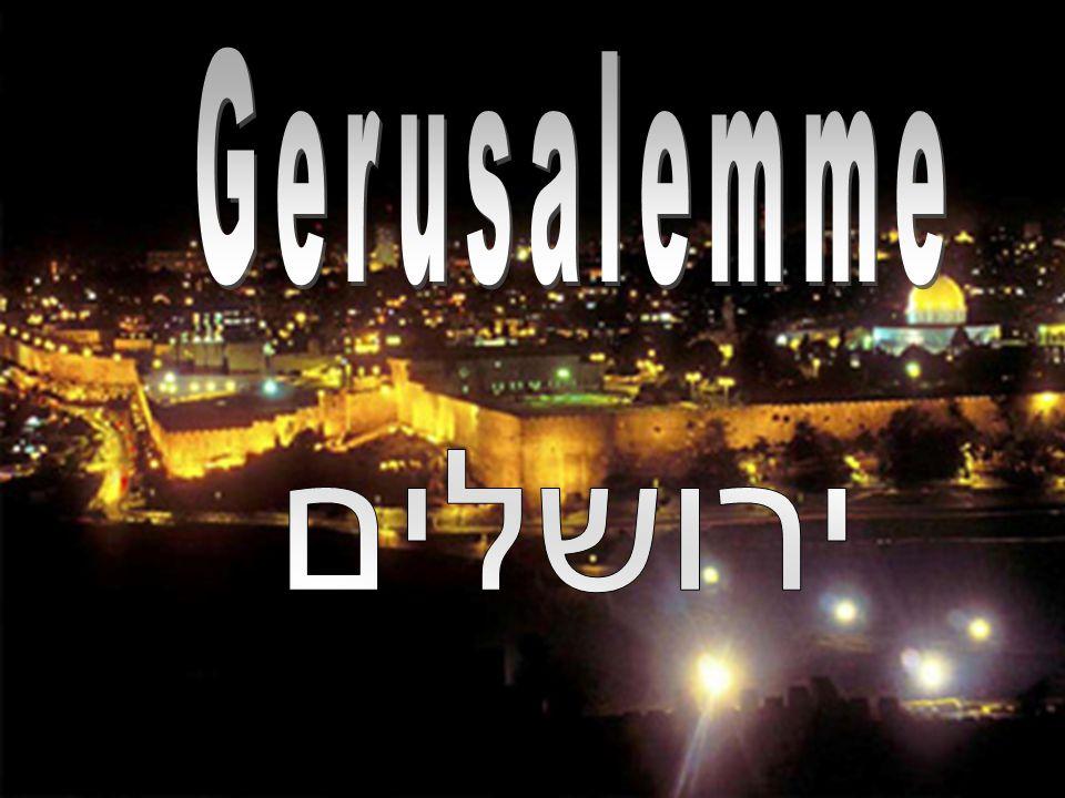 Gerusalemme ירושלים
