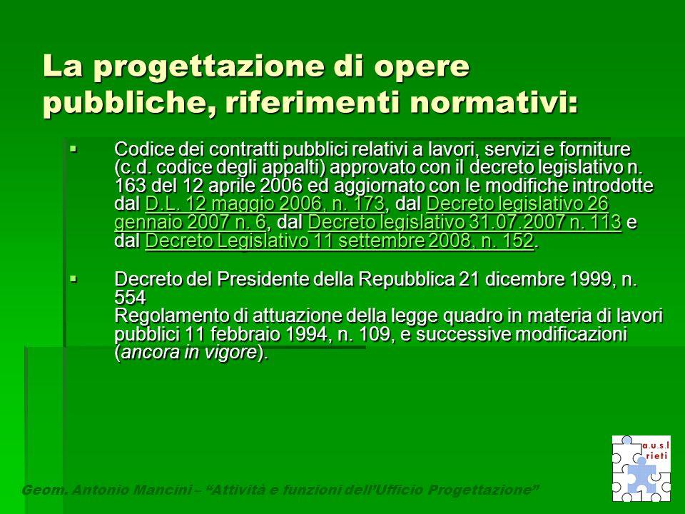 La progettazione di opere pubbliche, riferimenti normativi: