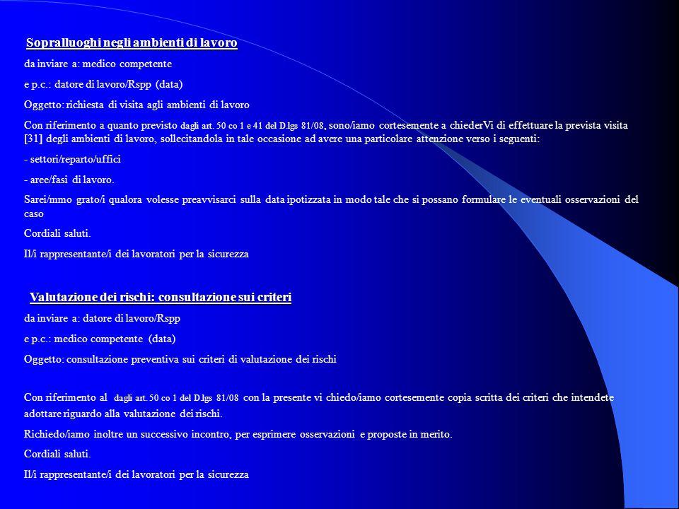 da inviare a: medico competente e p.c.: datore di lavoro/Rspp (data)