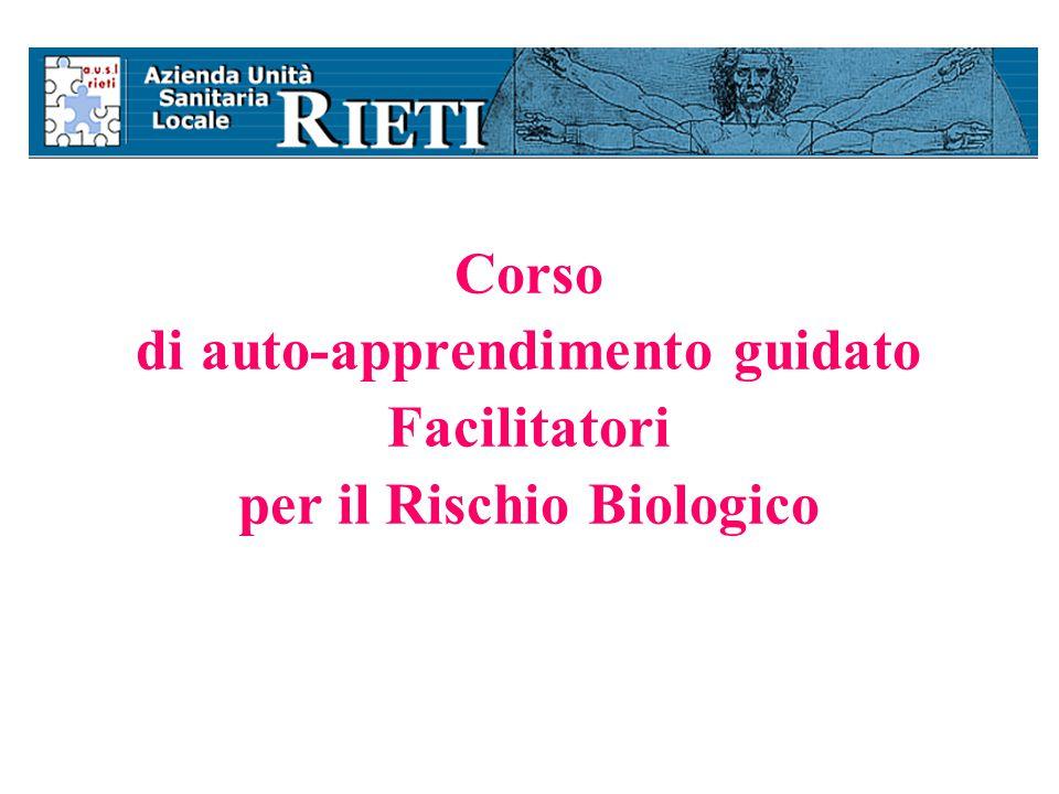 Corso di auto-apprendimento guidato Facilitatori per il Rischio Biologico